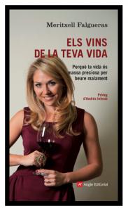 Els vins de la teva vida - Meritxell Falgueras
